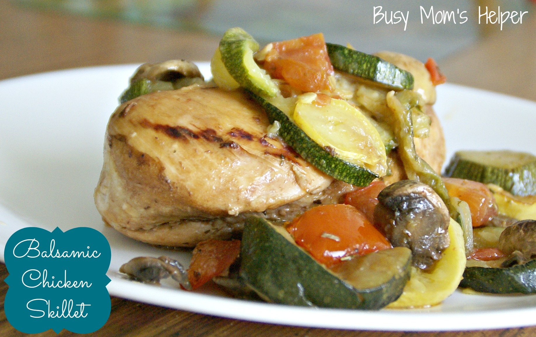 Balsamic Chicken Skillet with Veggies - Busy Moms Helper