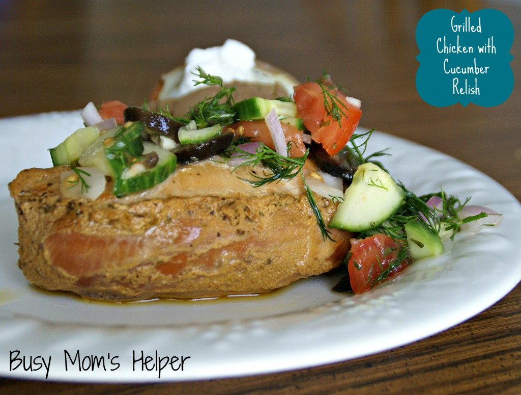 Grilled Chicken with Cucumber Relish / Busy Mom's Helper