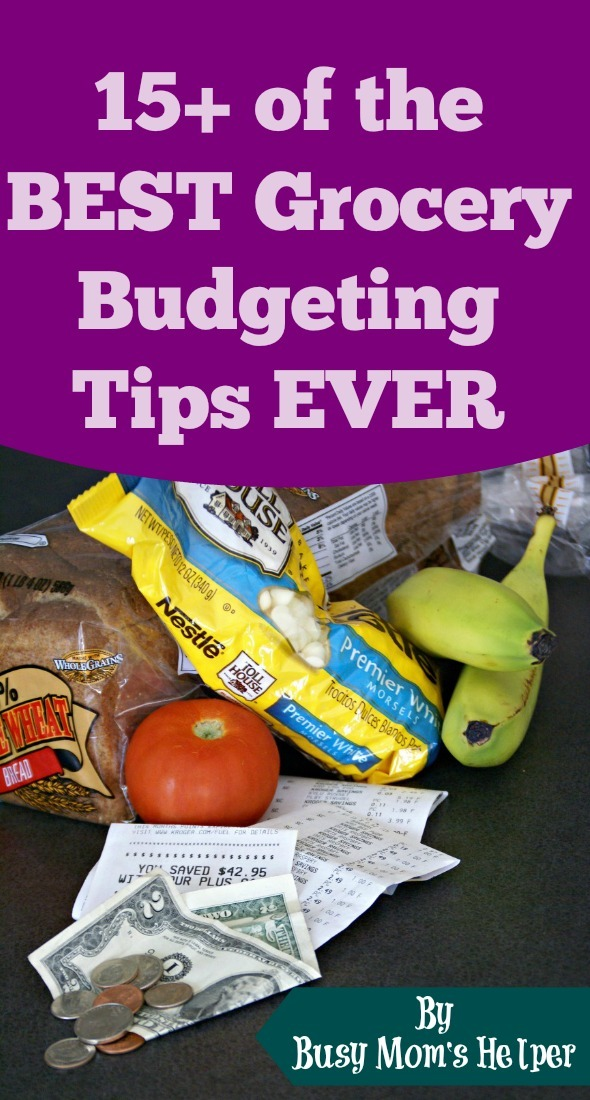 15+ of the BEST Grocery Budgeting Tips EVER / by Busy Mom's Helper #Budget #Finance #Frugal #Grocery #Money