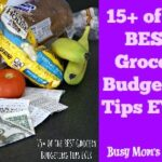 15+ of the BEST Grocery Budgeting Tips EVER
