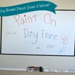 Dry Erase Paint: Does it Work? TWO Projects!