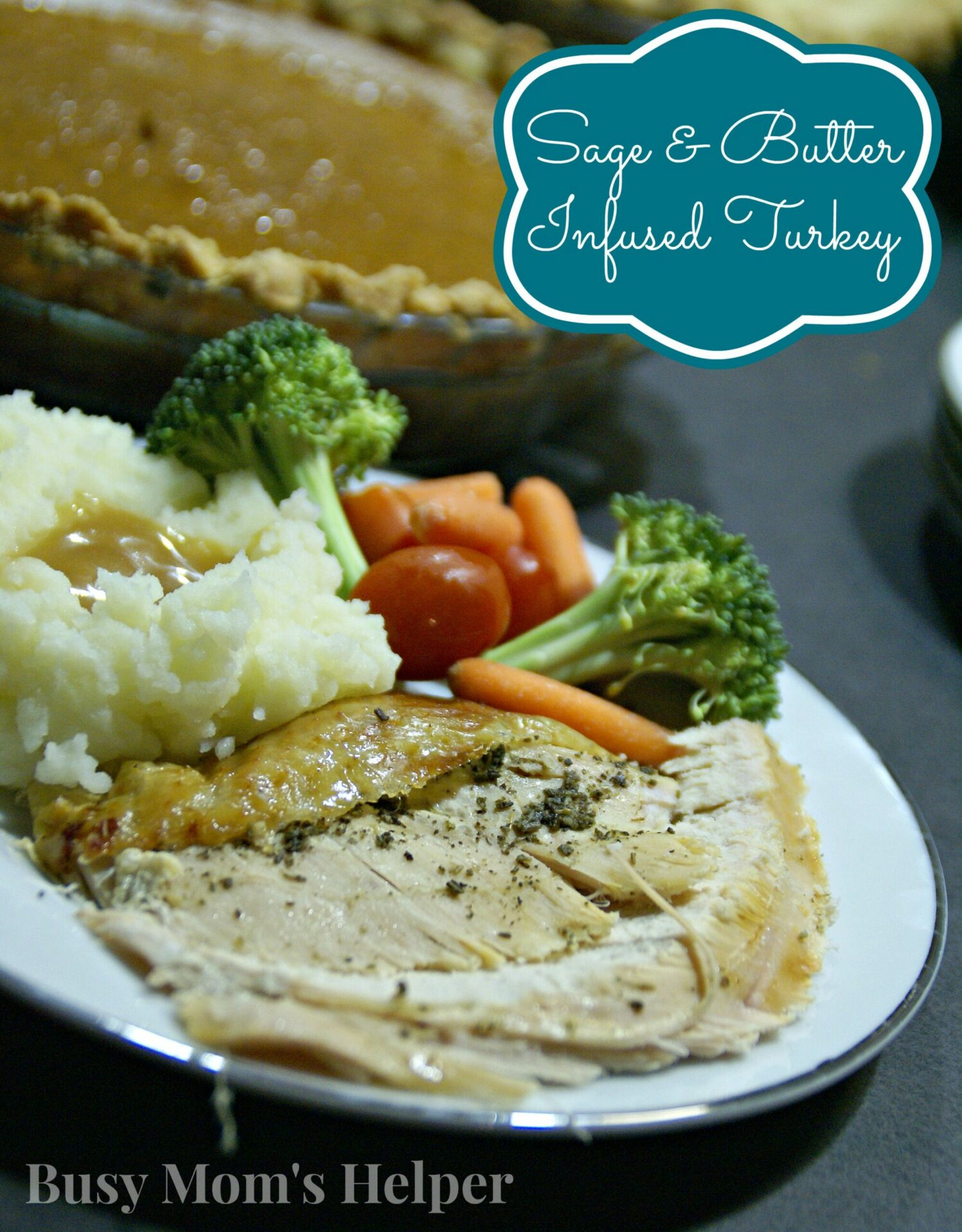 Sage and Butter Infused Turkey