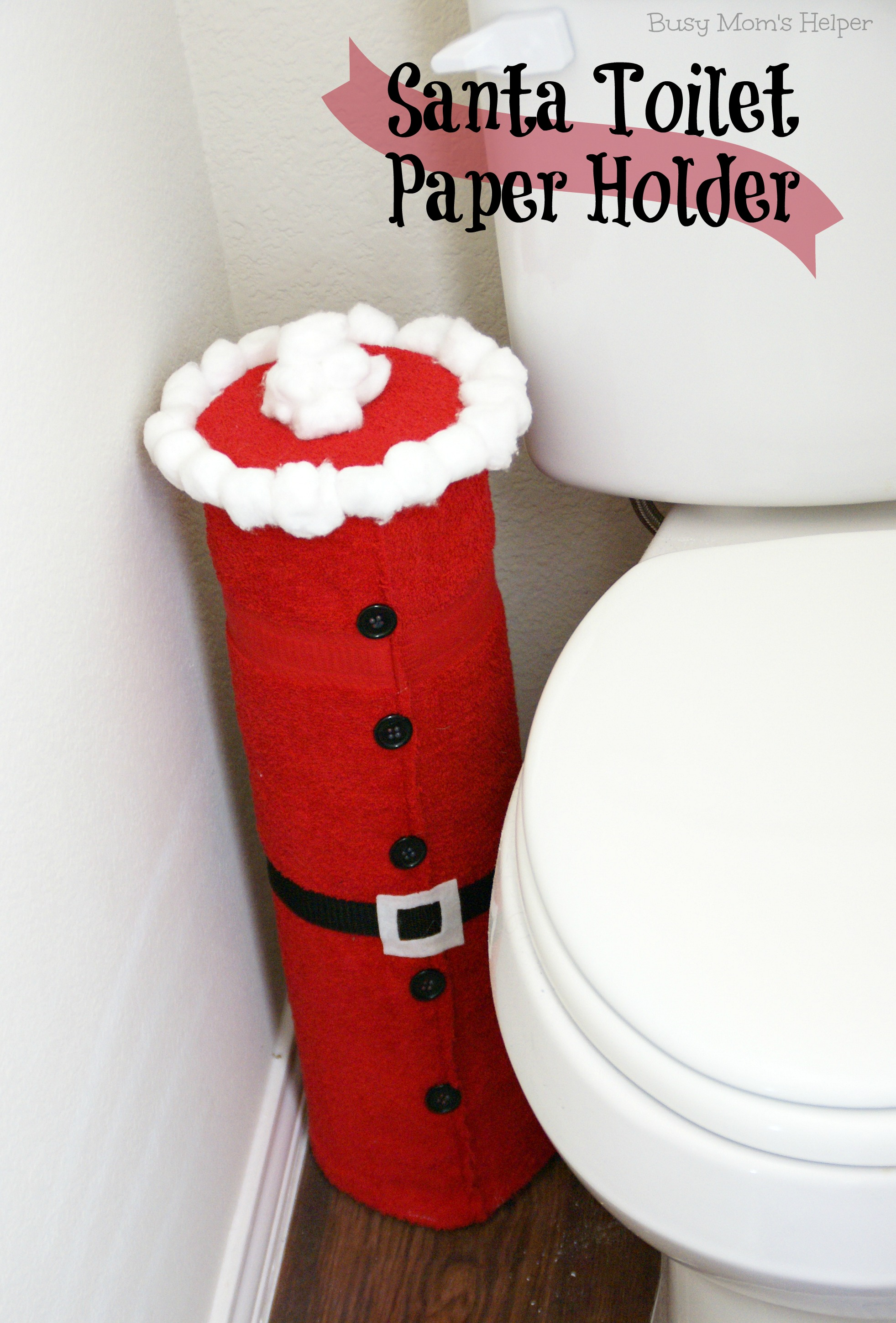 Santa toilet paper holder busy moms helper santa toilet paper holder tutorial busy moms helper jeuxipadfo Image collections