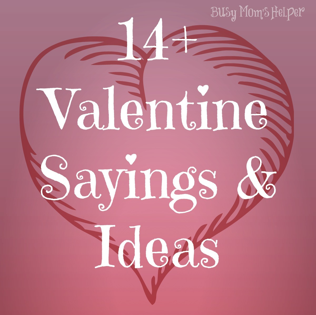 Free Printable Valentine S Quote: 14 Gifts Of Valentines With Free Printables, Plus MORE