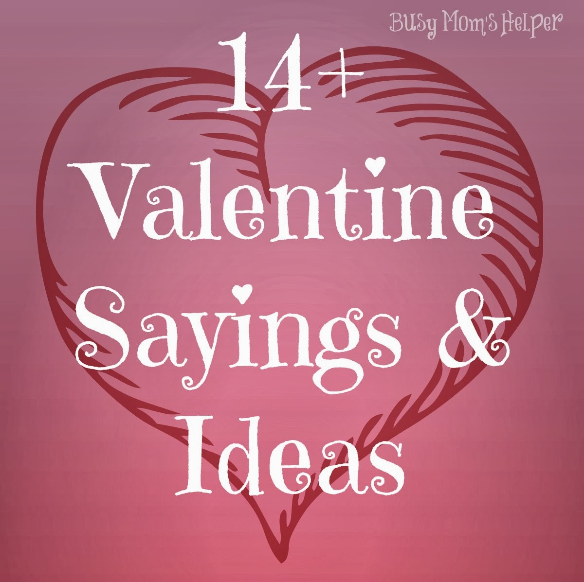 14 Gifts Of Valentines With Free Printables Plus More