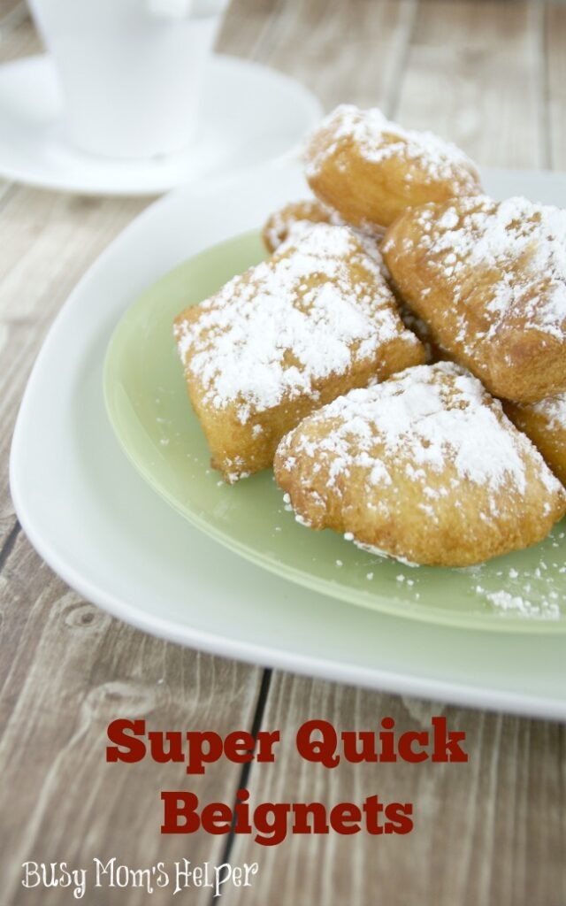 Super Quick Beignets / Busy Mom's Helper