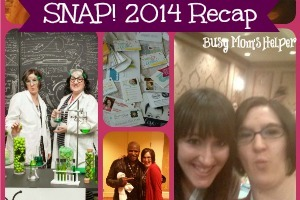 SNAP! Conference 2014 Recap / by www.BusyMomsHelper.com #SNAPConf #blogging