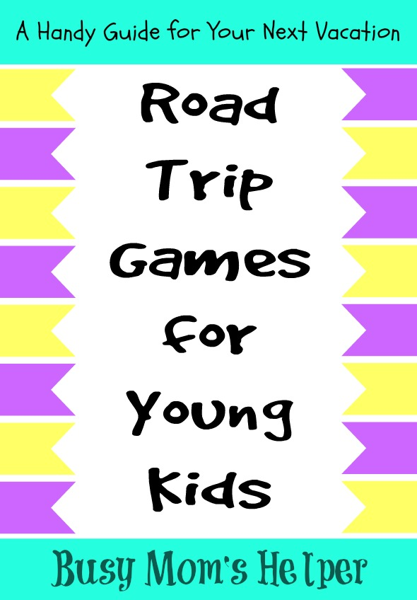 road trip games for young kids by wwwbusymomshelpercom roadtrip