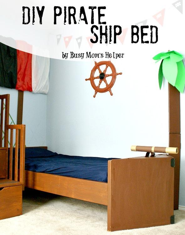 DIY Pirate Ship Bed - Busy Mom's Helper