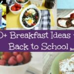60+ Breakfast Ideas for the School Year