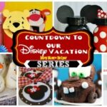 Disney Vacation Countdown Series Kick-Off