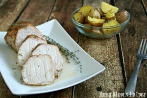 Hubbys Favorite Marinated Pork Loin with Seasoned Potatoes