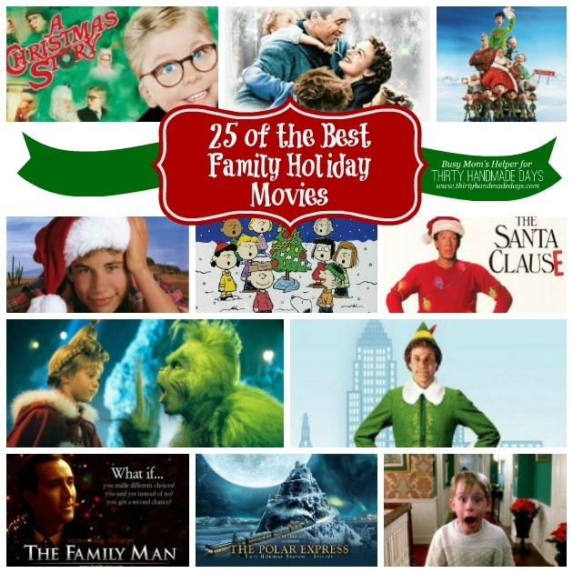 25 of the Best Family Holiday Movies / by Busy Mom's Helper for ThirtyHandmadeDays.com #holidays #movies
