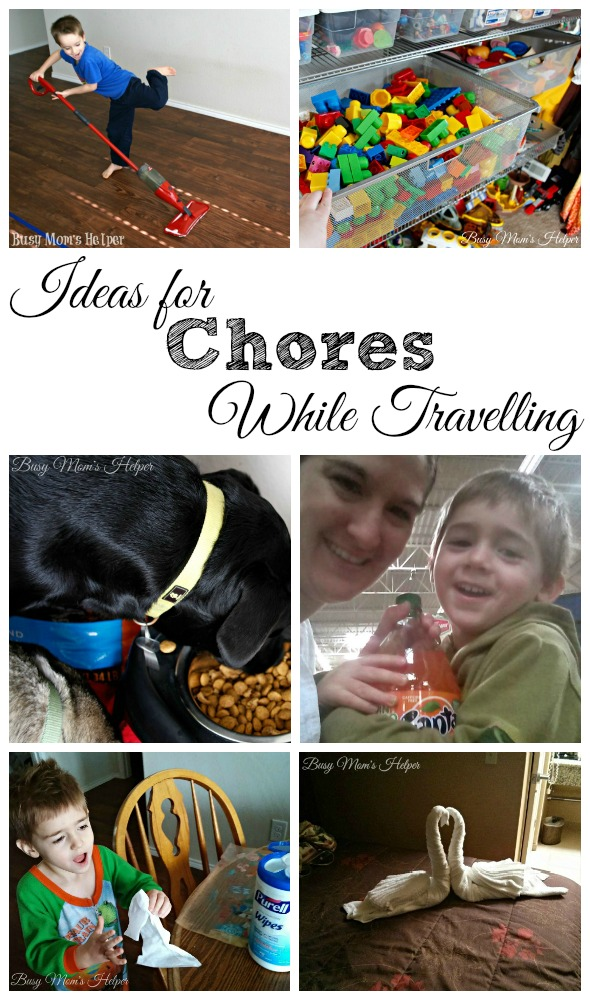 Ideas for Chores while Travelling / by Busy Mom's Helper