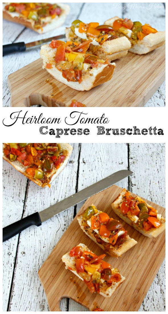 Heirloom Tomato Caprese Bruschetta / by Busy Mom's Helper