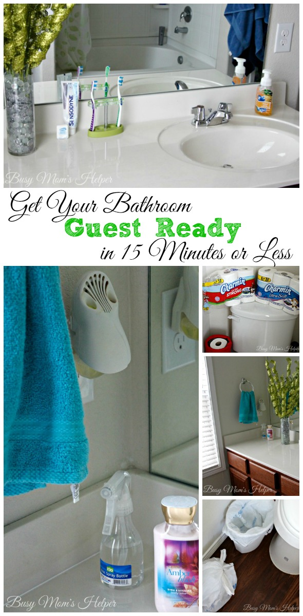 Get Your Bathroom Guest Ready In 15 Minutes Or Less / By Busy Momu0027s Helper #
