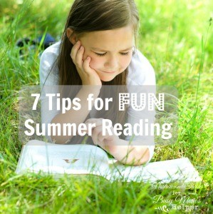 7 Tips for FUN Summer Reading!