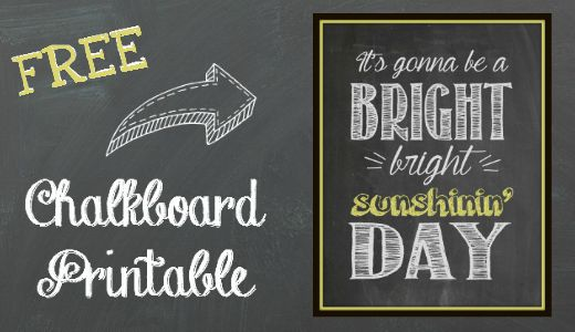Printable Chalkboard Art: Bright Sunshin' Day