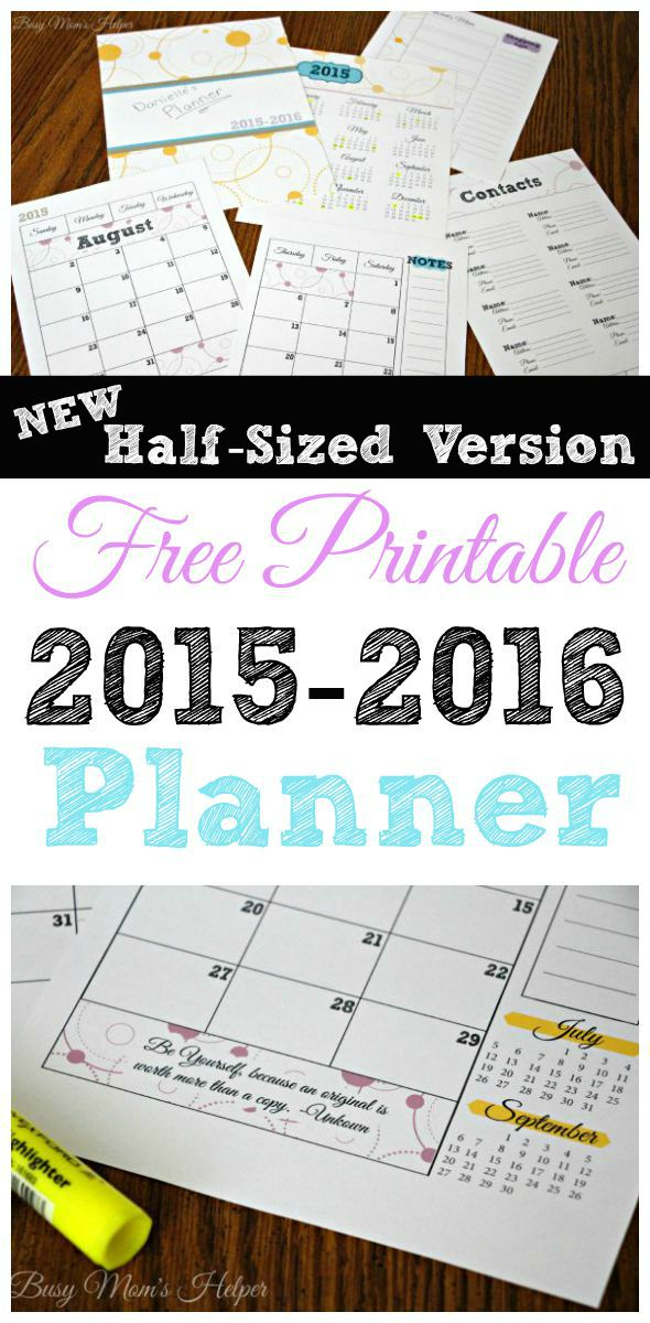 Free Printable 2015-2016 Planner / New Half-Sized Version / by Busy Mom's Helper