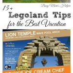 15+ Legoland Tips for the Best Vacation