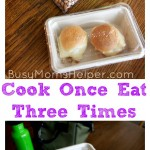 Cook Once Eat Three Times