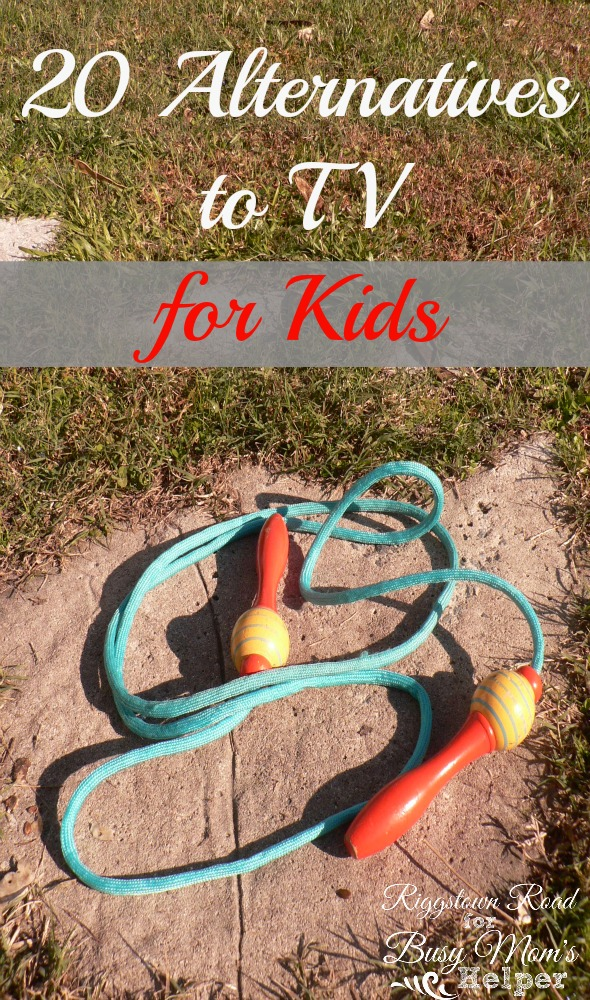 20 Alternatives to TV for Kids by Riggstown Road for Busy Mom's Helper