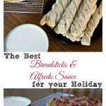 The Best Breadsticks & Alfredo Sauce for Your Holiday