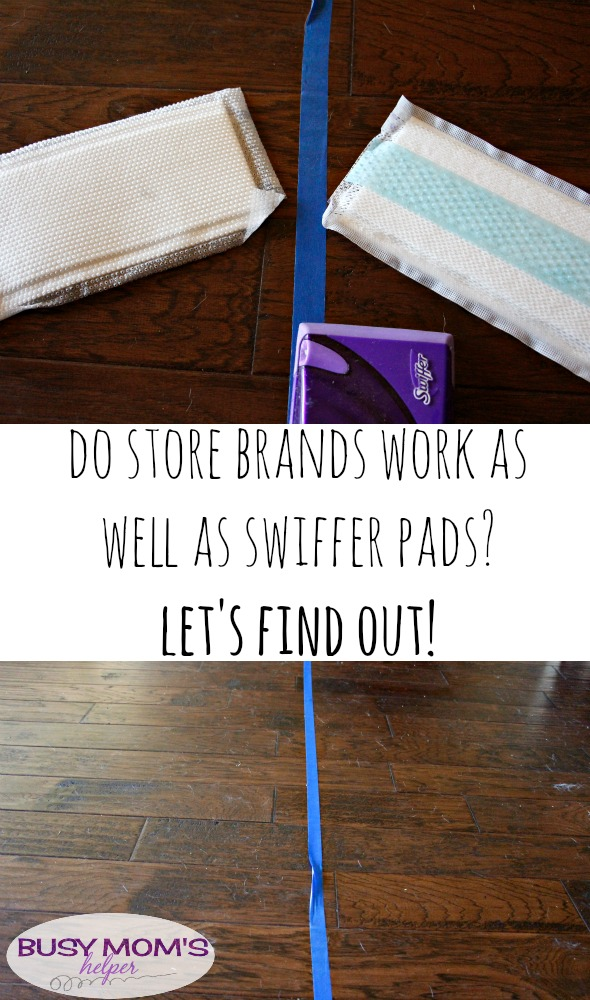 Do Store Brands Really Work As Well As Swiffer Pads Busy Moms Helper