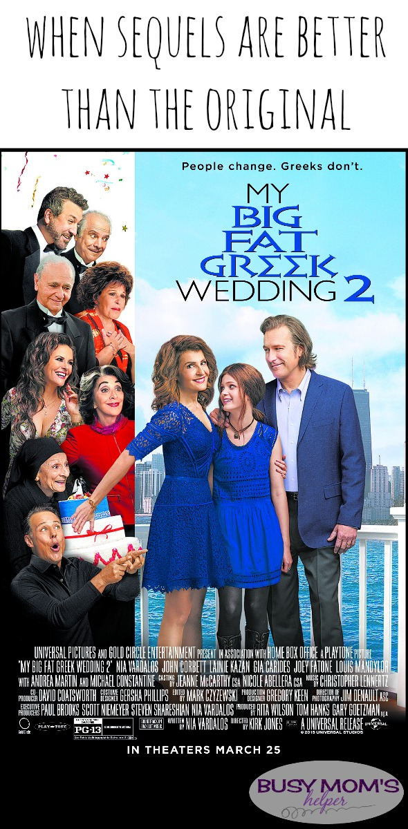 My Big Fat Greek Wedding 2 / When Sequels are Better than the Original / review by BusyMomsHelper.com