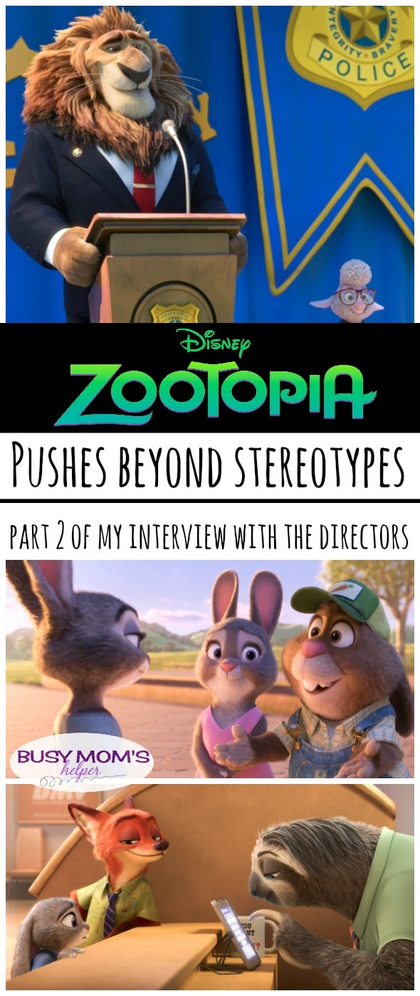 Zootopia pushes beyond Stereotypes / by BusyMomsHelper.com / more from my interview with directors Rich Moore and Byron Howard