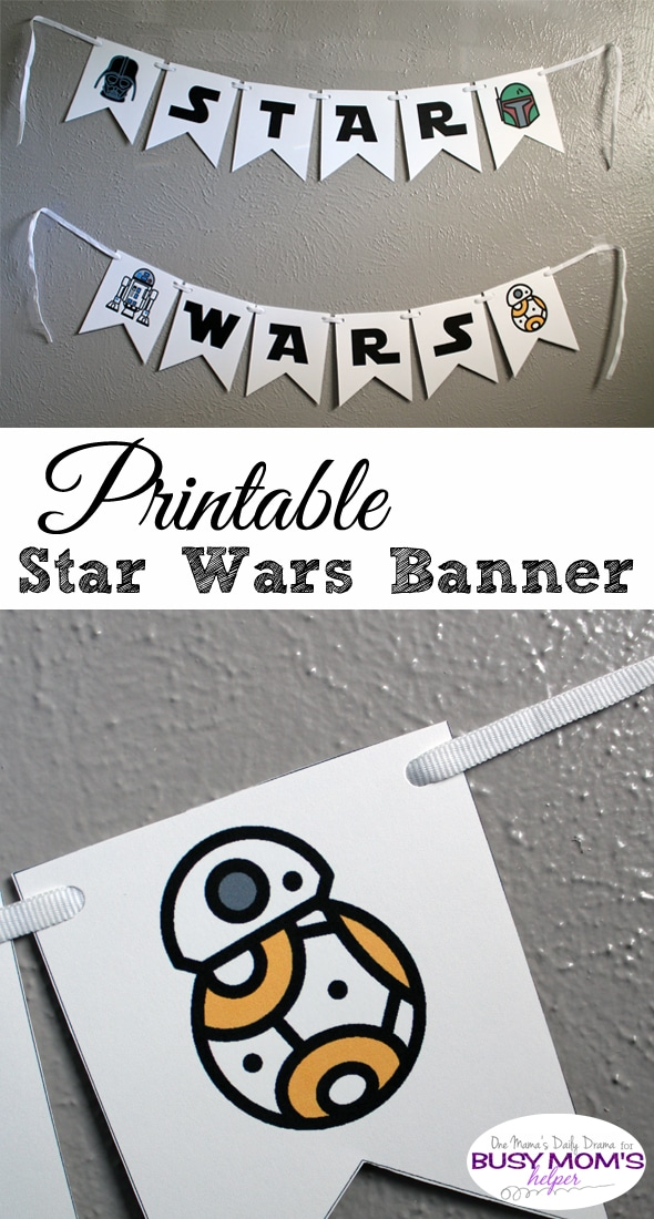 Printable Star Wars Banner | One Mama's Daily Drama for Busy Mom's Helper