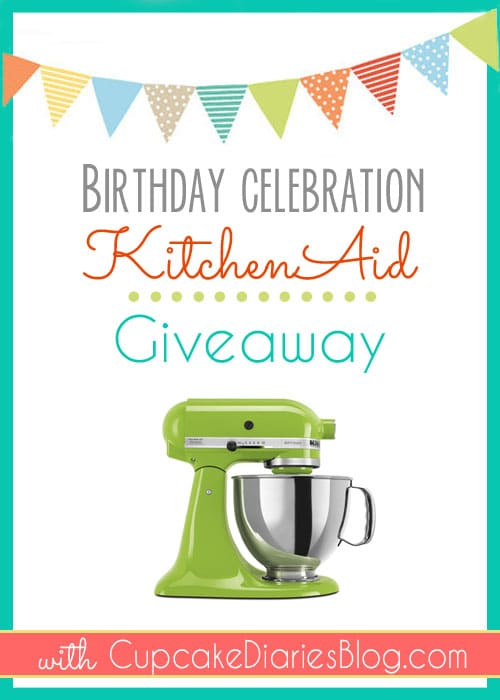 Win a KitchenAid Stand Mixer with Cupcake Diaries
