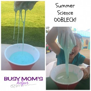 Summer Science OOBLECK!