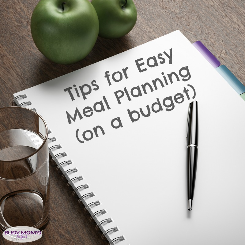 Tips for Easy Meal Planning on a Budget / by Busy Mom's Helper for Beauty through Imperfection