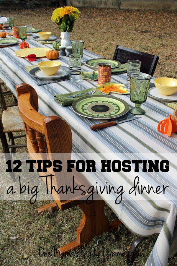 12 tips for hosting a big Thanksgiving dinner | OneMamasDailyDrama.com