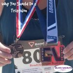 Why You Should Do a Triathlon