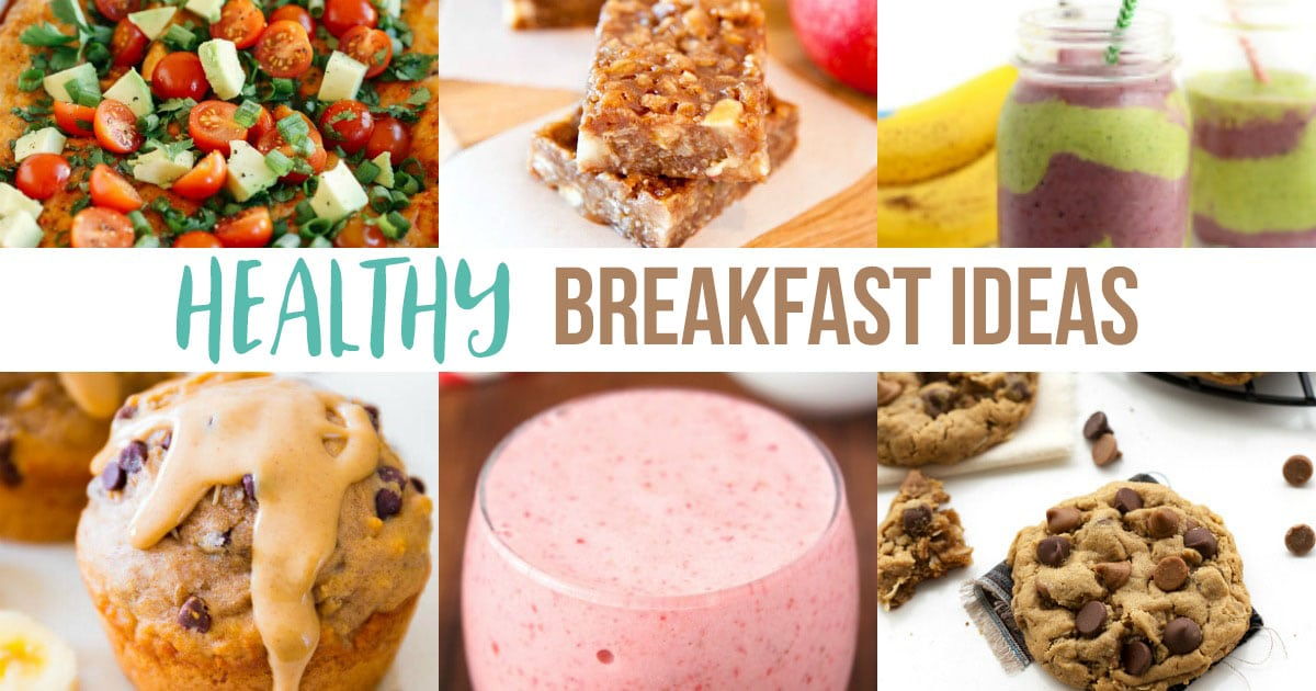 Healthy Breakfast Recipes and Ideas