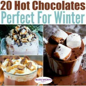 20 Hot Chocolate Recipes that are Perfect for Winter