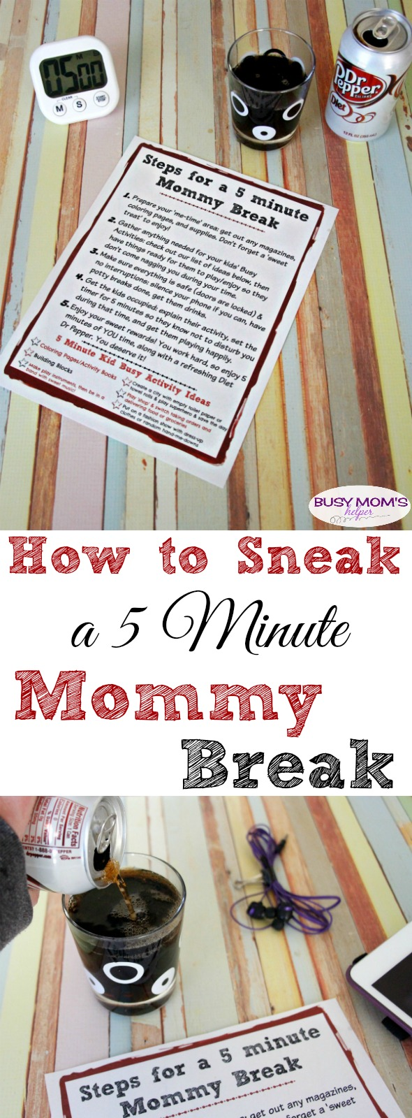 How to sneak in a 5 minute mommy break - with free printable steps, plus ideas to keep the kids busy! #CollectiveBias