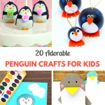 20 Adorable Penguin Crafts for Kids
