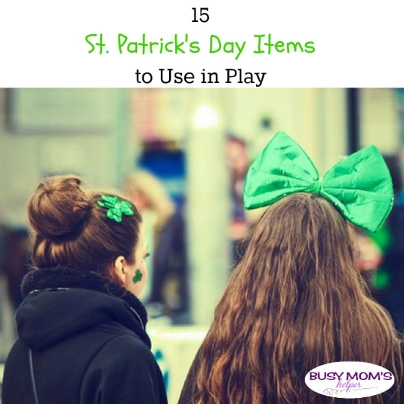 15 St. Patrick's Day Items to Use in Play