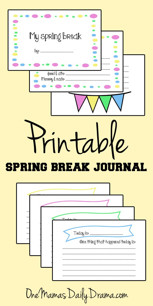 Free printable spring break journal for kids | OneMamasDailyDrama.com