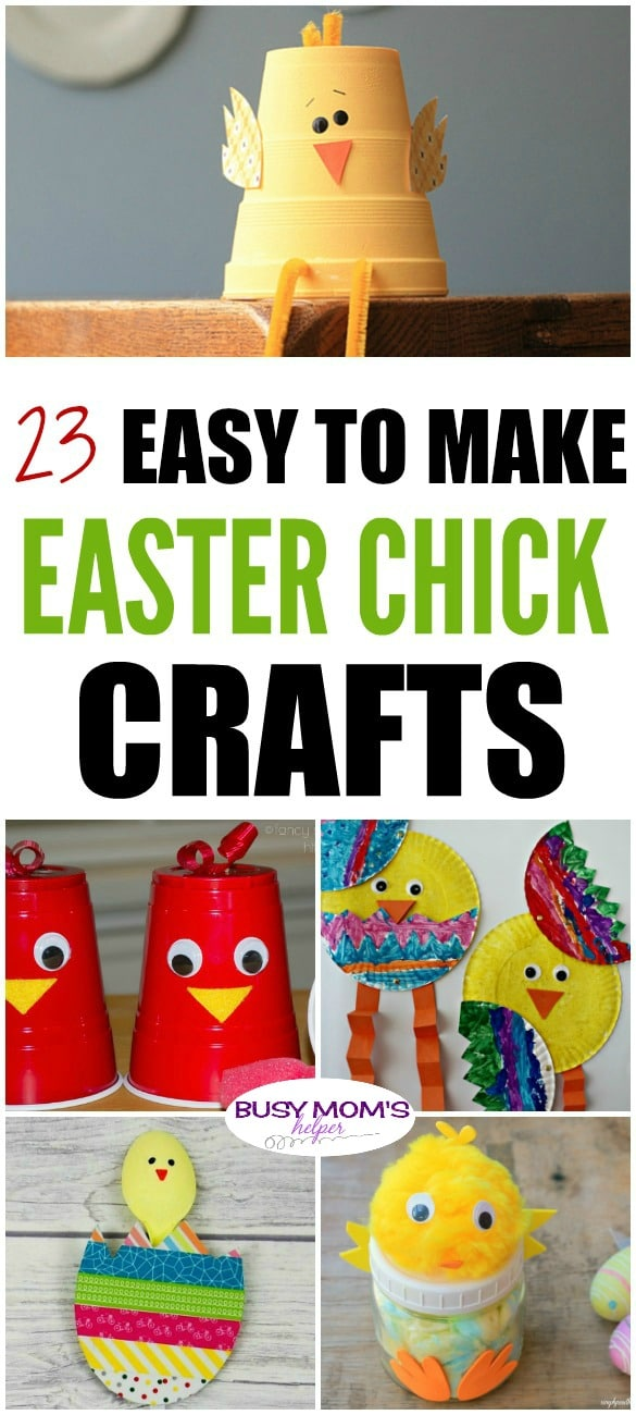 23 Easy to Make Easter Chick Crafts