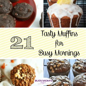 21 Tasty Muffins for Busy Mornings