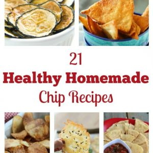 21 Healthy Homemade Chip Recipes