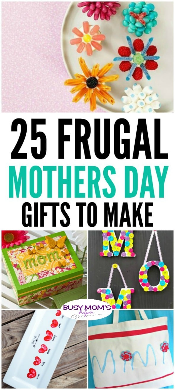 25 Frugal Mother's Day Gifts - Busy Moms Helper