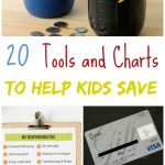 20 Tools & Charts to Help Kids Save Money