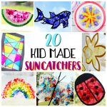 20 Kid Made Suncatchers / A list of great kid activities for the summer break!