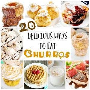 20 Delicious Churro Recipes