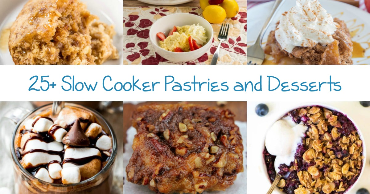 25+ Slow Cooker Pastries & Desserts